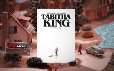Tabitha King: Terror é Coisa de Mulher e Eu Posso Provar!